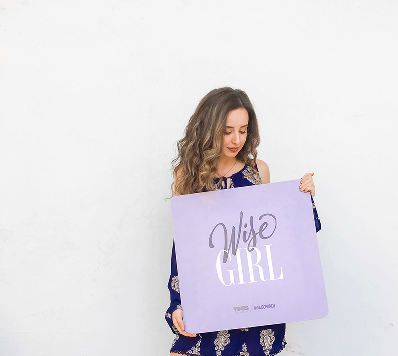 Vous Church - Vous Girl Campaign Wise Girl