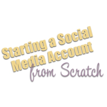 Starting a Social Media Account from Scratch – Creating a Social Media Plan