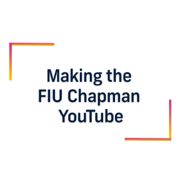 FIU Chapman YouTube